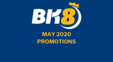 BK8 promotions May 2020