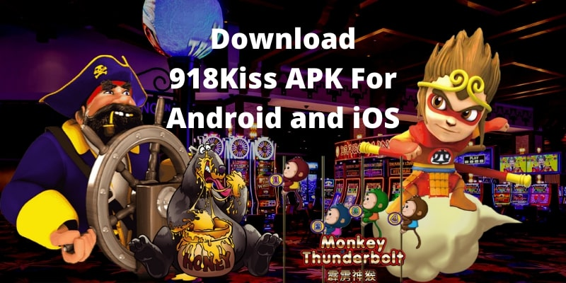 Download 918Kiss APK For Android and iOS