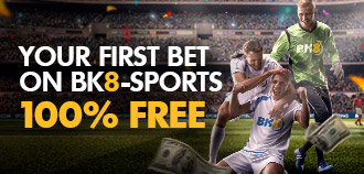 YOUR FIRST BET ON BK8 100% FREE