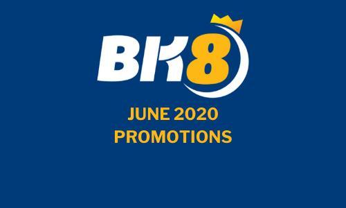 BK8 June Promo