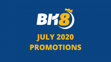 BK8 July 2020 Promotions