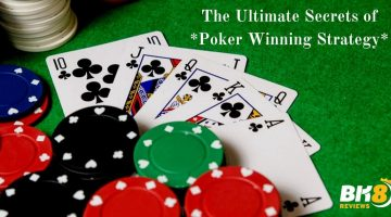 The Ultimate Secrets of Poker Winning Strategy